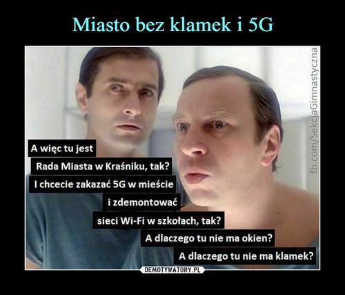 Miasto bez klamek i 5G