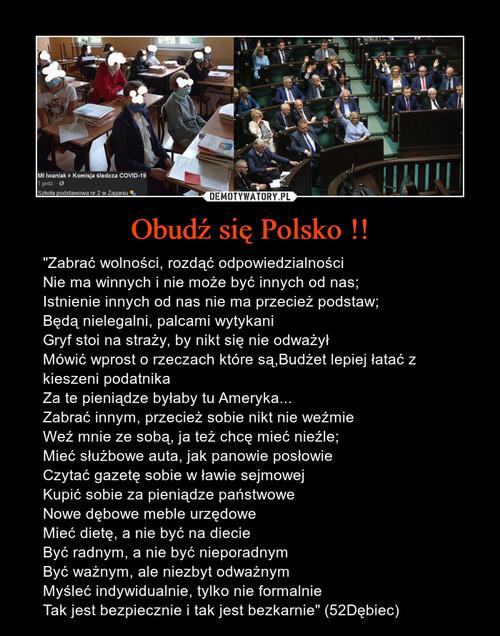 Obudź się Polsko !!