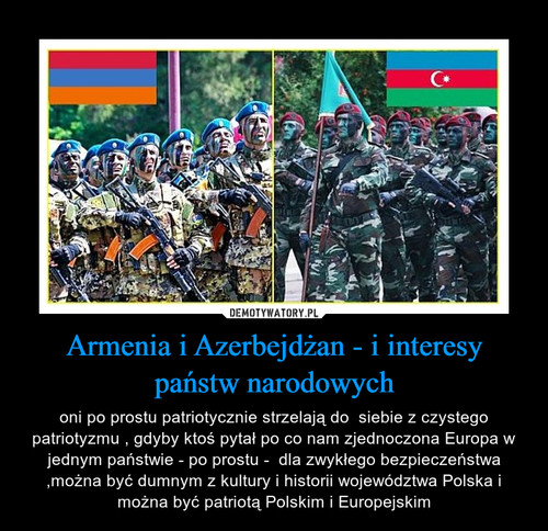 Armenia i Azerbejdżan - i interesy państw narodowych