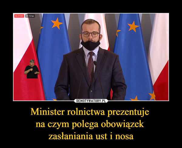 Minister rolnictwa prezentuje na czym polega obowiązek zasłaniania ust i nosa –