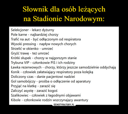 Słownik dla osób leżących na Stadionie Narodowym: