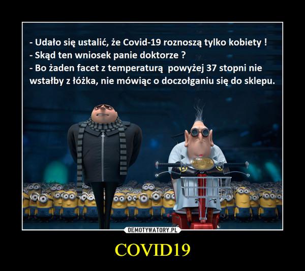 COVID19 –