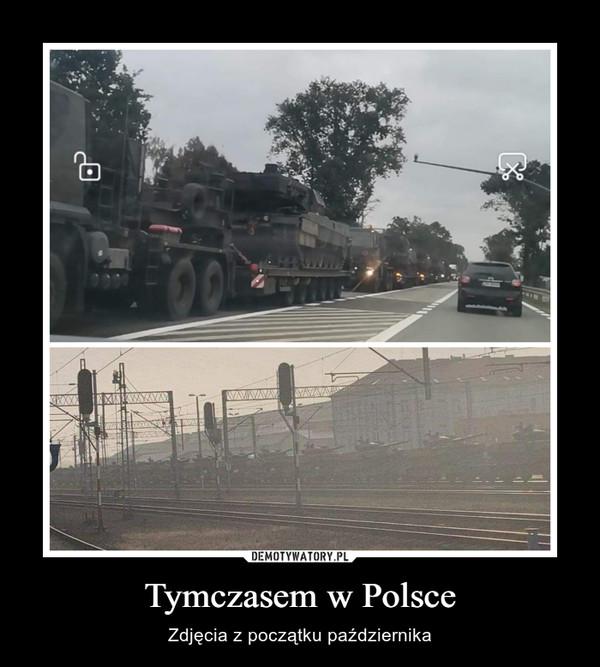 Tymczasem w Polsce – Zdjęcia z początku października
