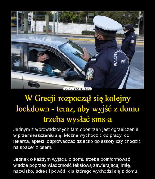 W Grecji rozpoczął się kolejny lockdown - teraz, aby wyjść z domu trzeba wysłać sms-a