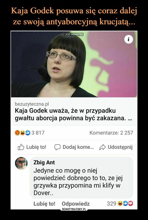 Kaja Godek posuwa się coraz dalej ze swoją antyaborcyjną krucjatą...