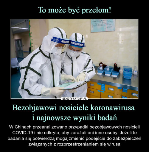 To może być przełom! Bezobjawowi nosiciele koronawirusa  i najnowsze wyniki badań
