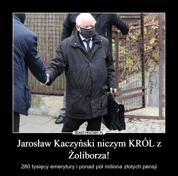 Jarosław Kaczyński niczym KRÓL z Żoliborza! – 280 tysięcy emerytury i ponad pół miliona złotych pensji