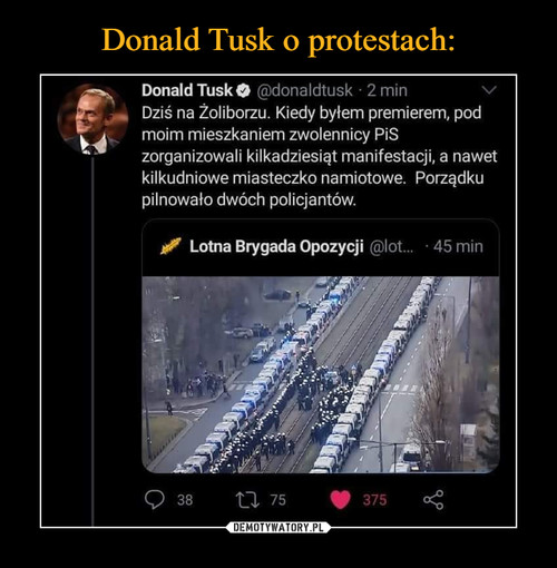 Donald Tusk o protestach:
