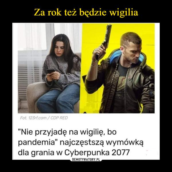 """–  Fot. 123rf.com/CDP RED""""Nie przyjadę na wigilię, bopandemia"""" najczęstszą wymówkądla grania w Cyberpunka 2077"""