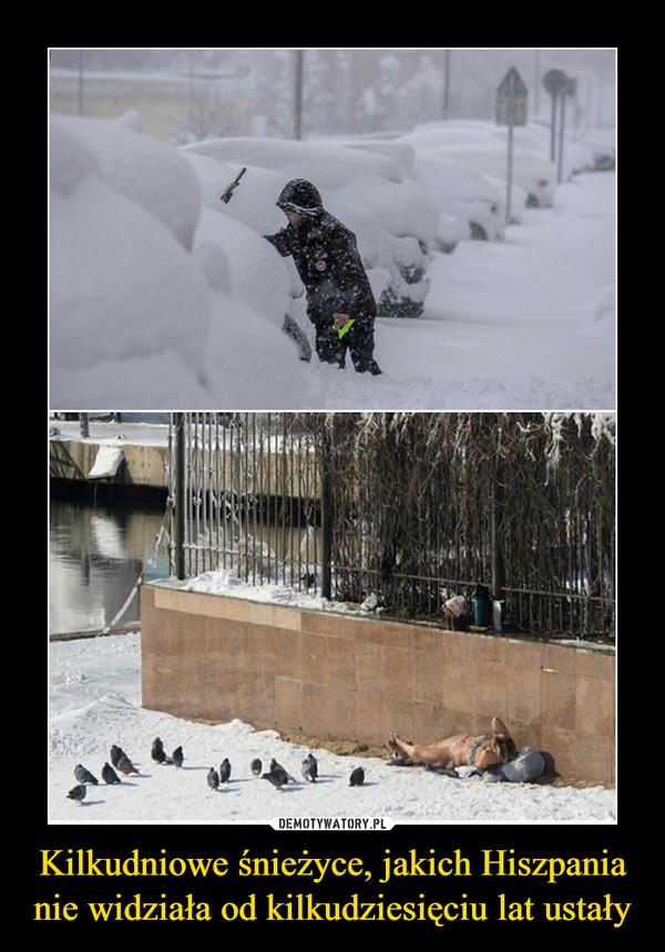 Kilkudniowe śnieżyce, jakich Hiszpania nie widziała od kilkudziesięciu lat ustały –