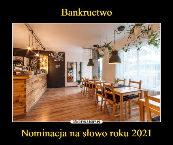 Nominacja na słowo roku 2021 –