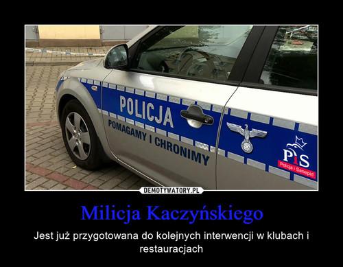 Milicja Kaczyńskiego