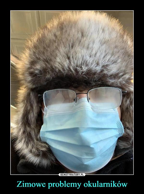 Zimowe problemy okularników –