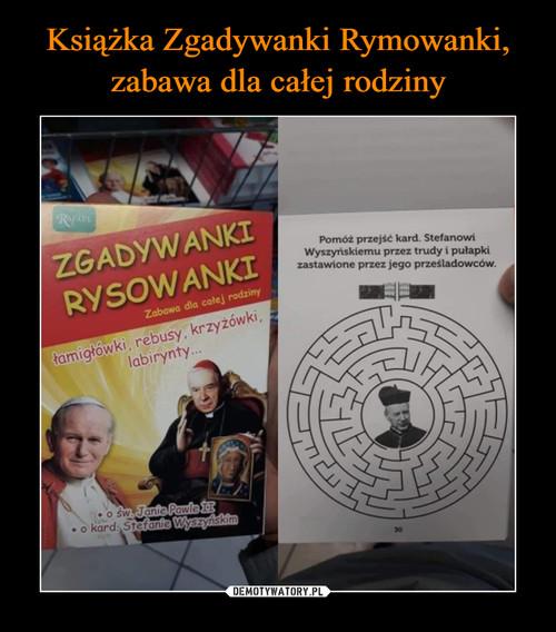 Książka Zgadywanki Rymowanki, zabawa dla całej rodziny