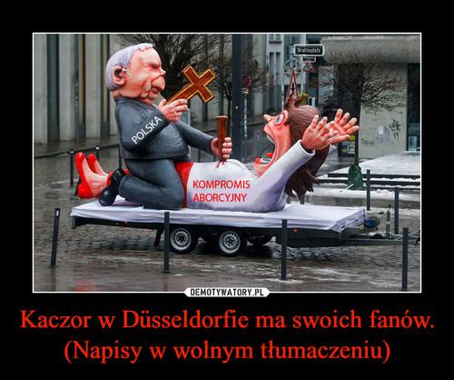 Kaczor w Düsseldorfie ma swoich fanów. (Napisy w wolnym tłumaczeniu)