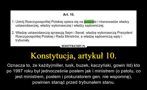 Konstytucja, artykuł 10.