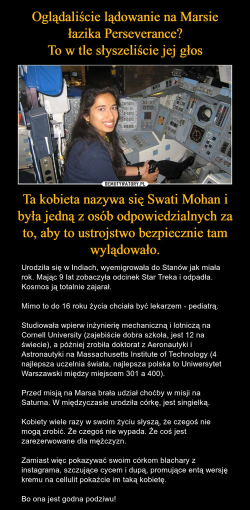 Oglądaliście lądowanie na Marsie łazika Perseverance? To w tle słyszeliście jej głos Ta kobieta nazywa się Swati Mohan i była jedną z osób odpowiedzialnych za to, aby to ustrojstwo bezpiecznie tam wylądowało.