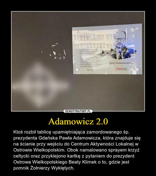 Adamowicz 2.0