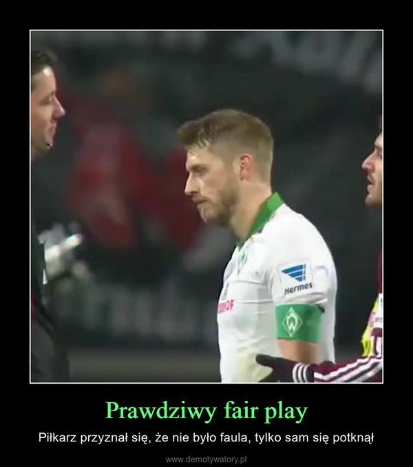 Prawdziwy fair play – Piłkarz przyznał się, że nie było faula, tylko sam się potknął