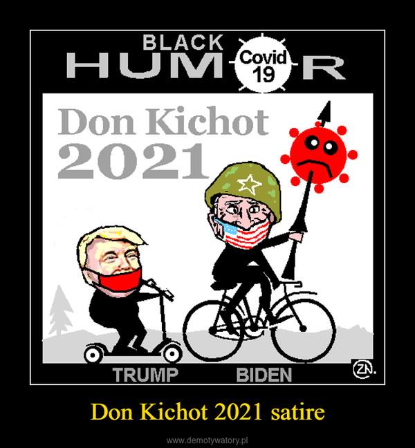 Don Kichot 2021 satire –
