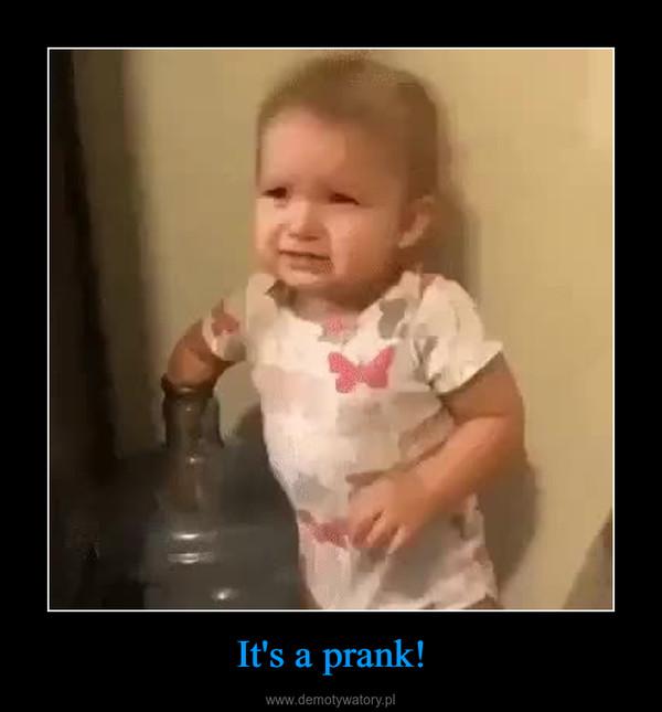 It's a prank! –