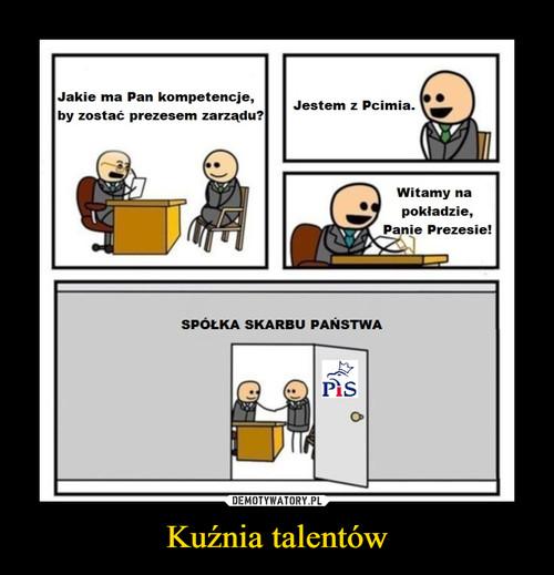 Kuźnia talentów