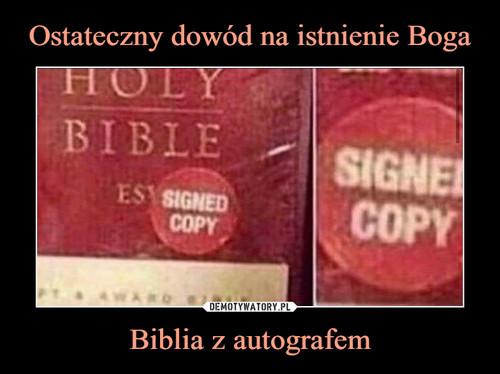Ostateczny dowód na istnienie Boga Biblia z autografem