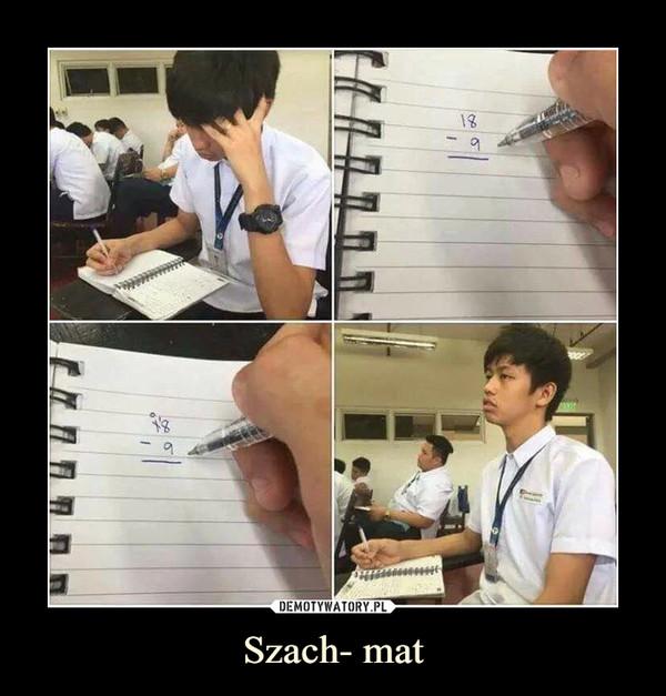 Szach- mat –