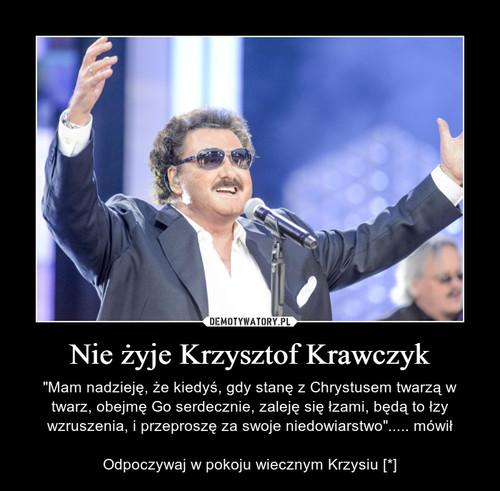 Nie żyje Krzysztof Krawczyk