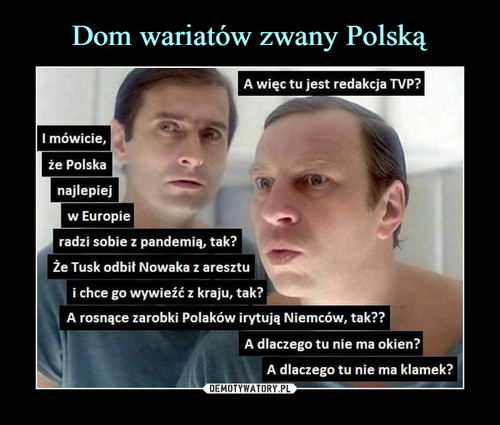 Dom wariatów zwany Polską