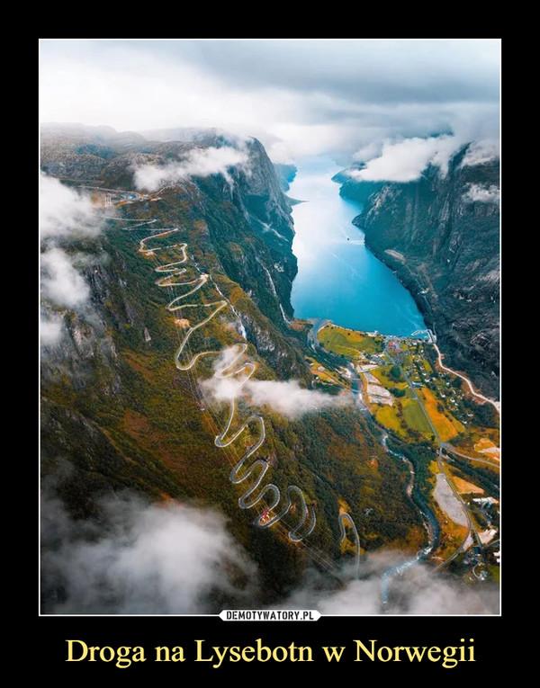 Droga na Lysebotn w Norwegii –