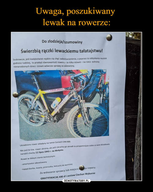 Uwaga, poszukiwany  lewak na rowerze: