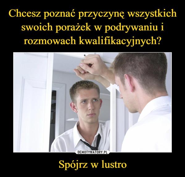 Spójrz w lustro –