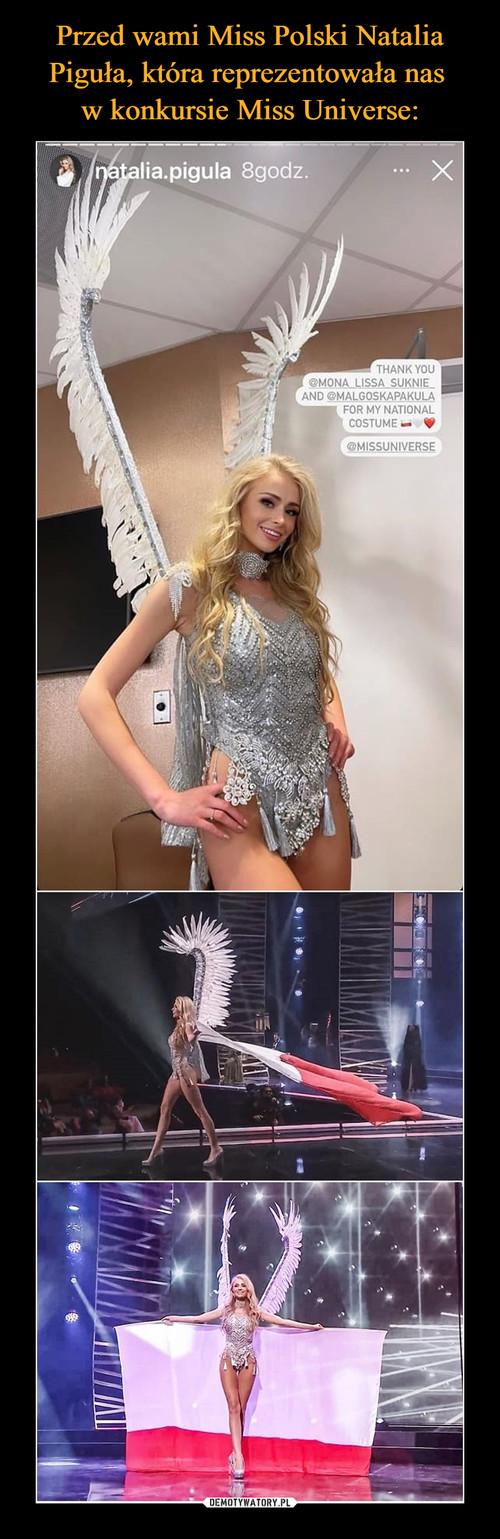 Przed wami Miss Polski Natalia Piguła, która reprezentowała nas  w konkursie Miss Universe: