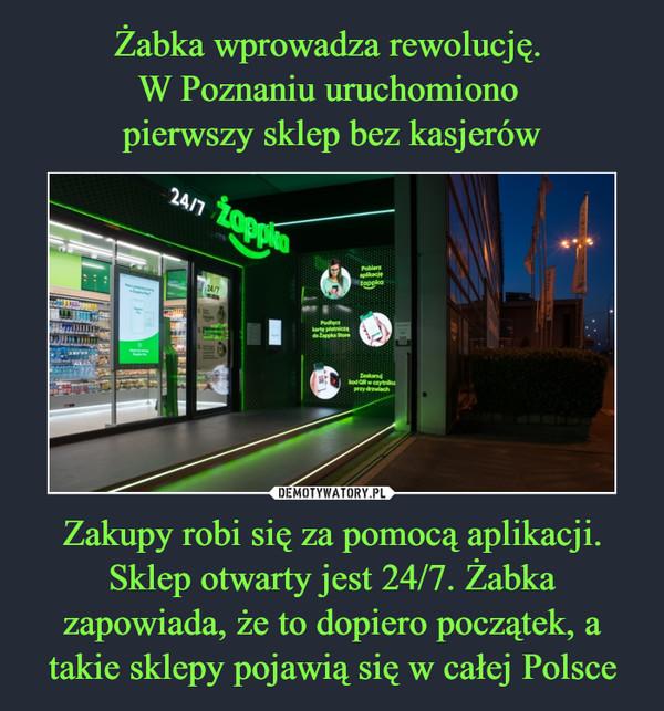 Zakupy robi się za pomocą aplikacji. Sklep otwarty jest 24/7. Żabka zapowiada, że to dopiero początek, a takie sklepy pojawią się w całej Polsce –