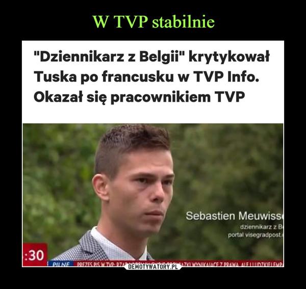 W TVP stabilnie