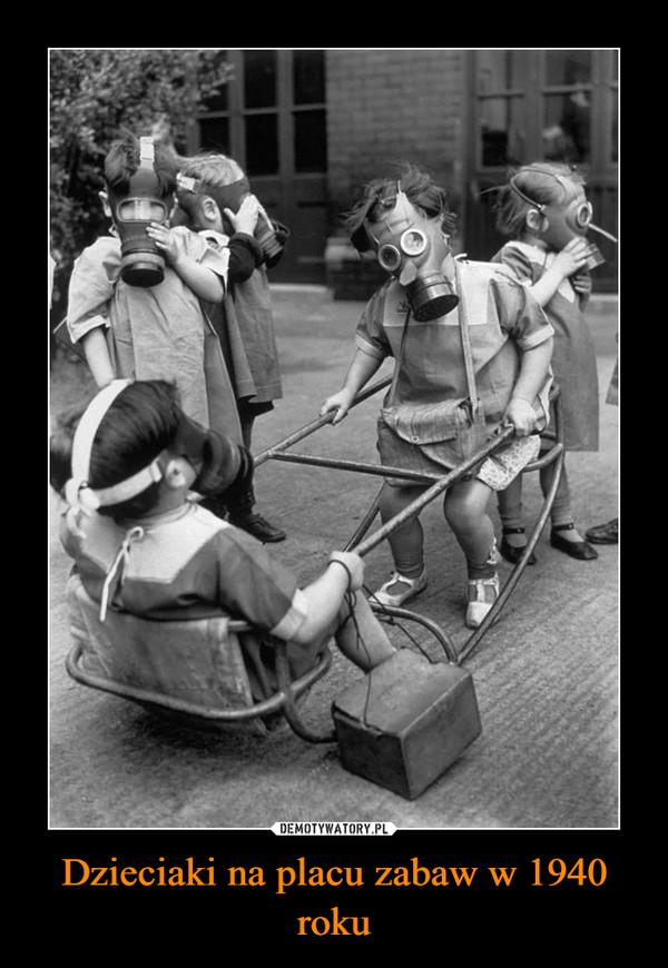 Dzieciaki na placu zabaw w 1940 roku