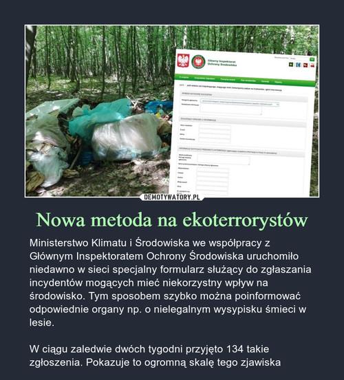 Nowa metoda na ekoterrorystów