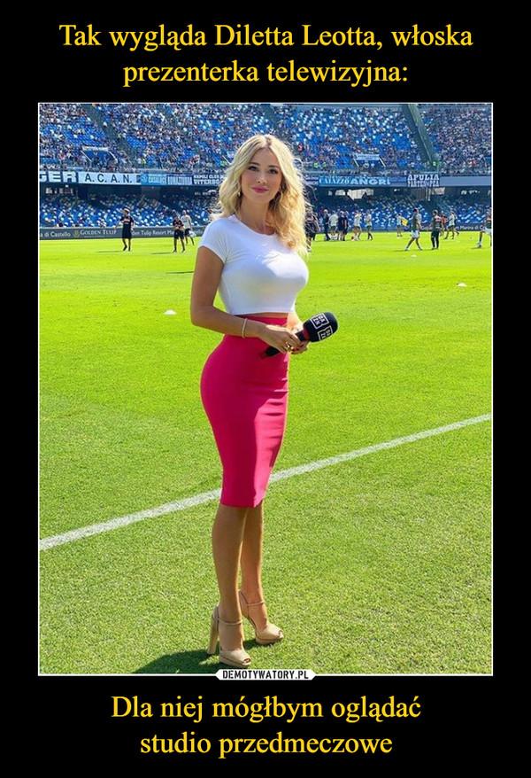 Tak wygląda Diletta Leotta, włoska prezenterka telewizyjna: Dla niej mógłbym oglądać studio przedmeczowe
