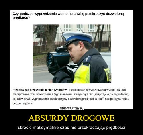 ABSURDY DROGOWE