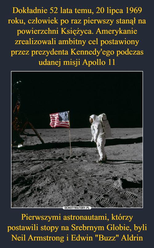 """Dokładnie 52 lata temu, 20 lipca 1969 roku, człowiek po raz pierwszy stanął na powierzchni Księżyca. Amerykanie zrealizowali ambitny cel postawiony przez prezydenta Kennedy'ego podczas udanej misji Apollo 11 Pierwszymi astronautami, którzy postawili stopy na Srebrnym Globie, byli Neil Armstrong i Edwin """"Buzz"""" Aldrin"""
