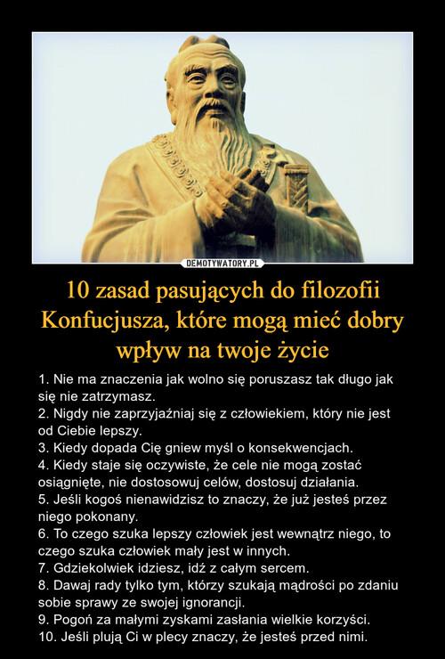 10 zasad pasujących do filozofii Konfucjusza, które mogą mieć dobry wpływ na twoje życie