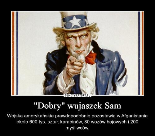 """Dobry"" wujaszek Sam"
