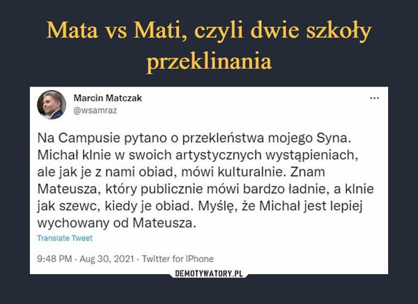Mata vs Mati, czyli dwie szkoły przeklinania