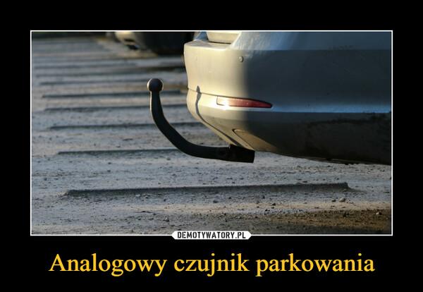 Analogowy czujnik parkowania –