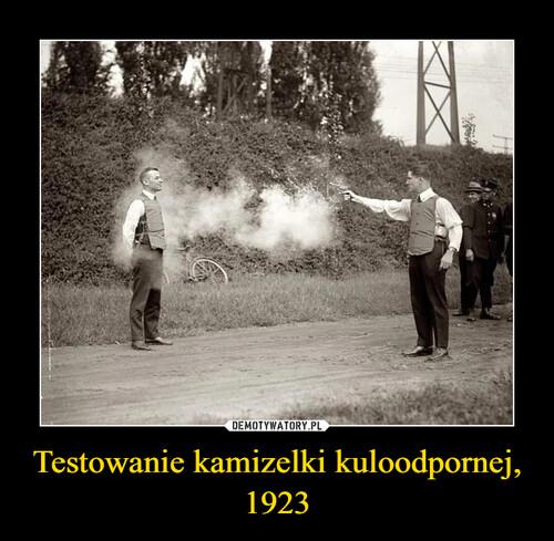 Testowanie kamizelki kuloodpornej, 1923