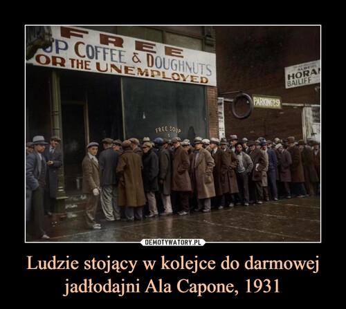 Ludzie stojący w kolejce do darmowej jadłodajni Ala Capone, 1931